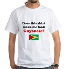 Make Me Look Guyanese Shirt