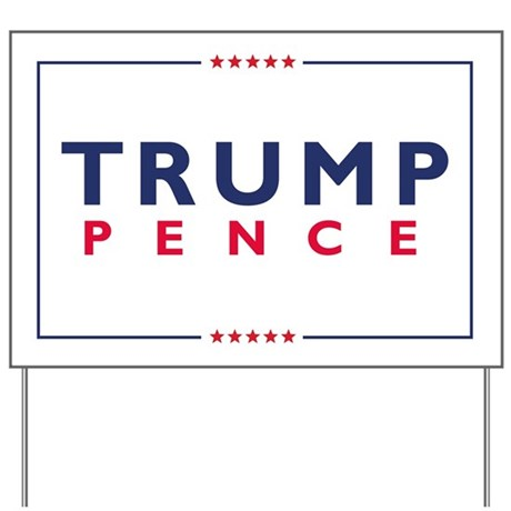 Trump pence 16 yard sign by admin cp62726417