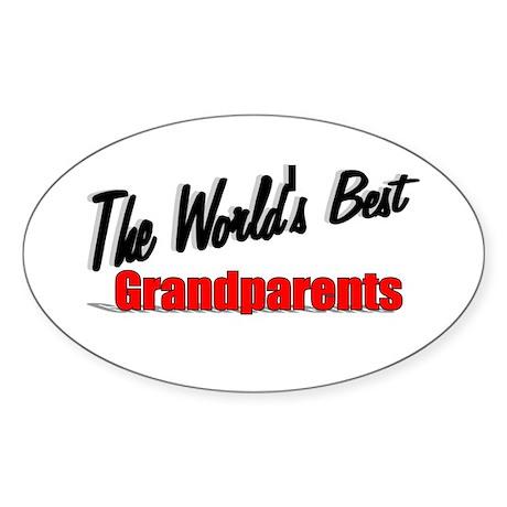 """The World's Best Grandparents"" Oval Sticker"