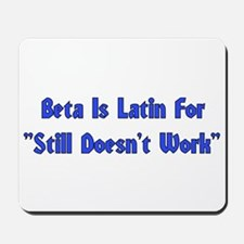 Beta is Latin Mousepad