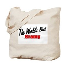 """""""The World's Best Gramy"""" Tote Bag"""