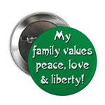 Liberal Family Values Button