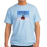 Kosher Food Has The Highest S Light T-Shirt
