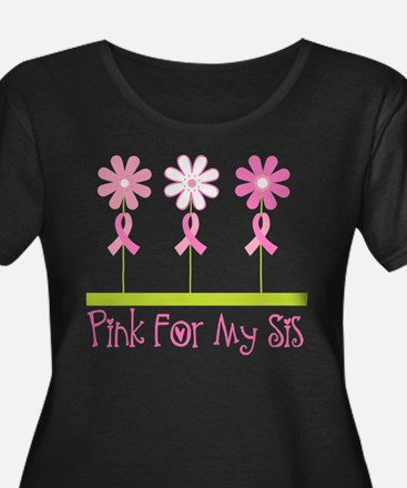 Pink Ribbon For My Sister Plus Size T-Shirt