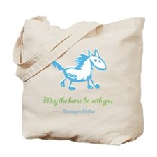 May the Horse Be with You Mer Tote Bag