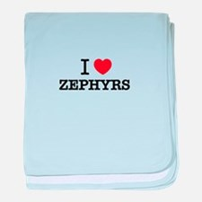 I Love ZEPHYRS baby blanket