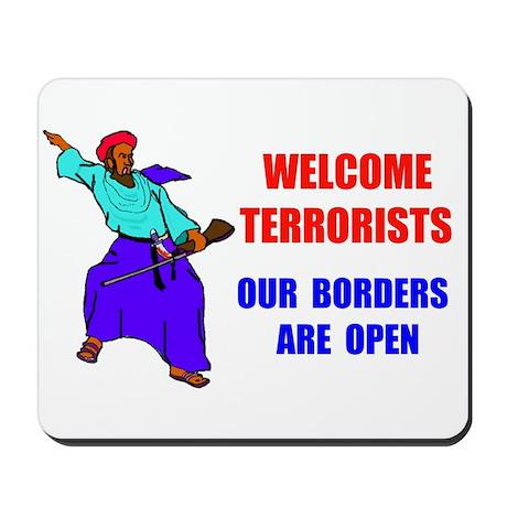 WELCOME TERRORISTS Mousepad