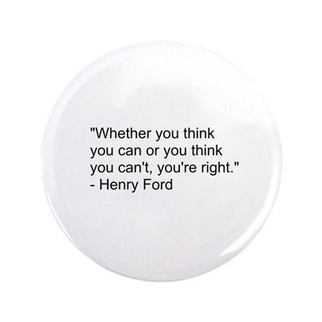 """Henry Ford Quote 3.5"""" Button"""