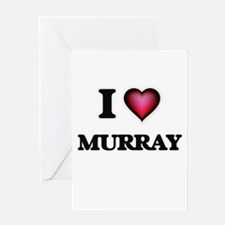 I Love Murray Greeting Cards