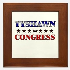 TYSHAWN for congress Framed Tile