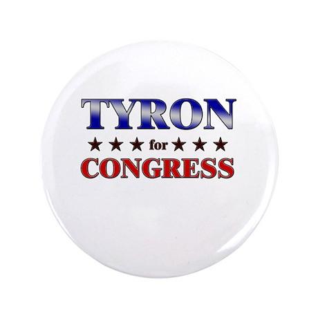 """TYRON for congress 3.5"""" Button"""