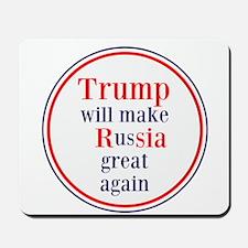 Trump will make Russia great again Mousepad