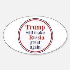 Trump will make Russia great again Decal