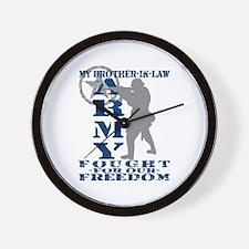 Bro-n-Law Fought Freedom - ARMY  Wall Clock