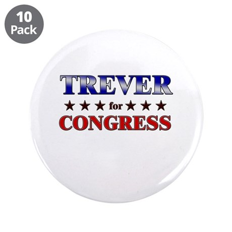 "TREVER for congress 3.5"" Button (10 pack)"