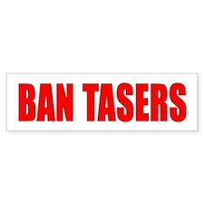 """Ban Tasers"" Bumper Bumper Sticker"