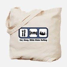 Eat, Sleep, White Water Rafti Tote Bag