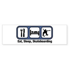 Eat, Sleep, Skateboarding Bumper Bumper Sticker