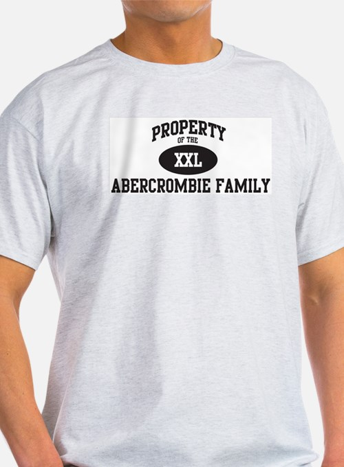 Property of Abercrombie Famil T-Shirt