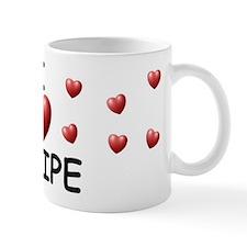 I Love Felipe - Mug