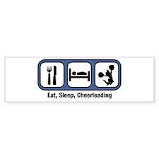 Eat, Sleep, Cheerleading Bumper Bumper Sticker