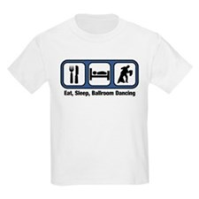 Eat, Sleep, Ballroom Dancing T-Shirt