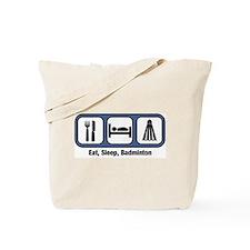 Eat, Sleep, Badminton Tote Bag