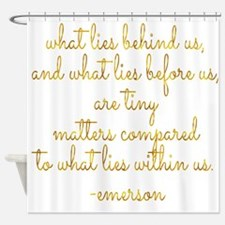 What Lies Within Us Emerson Gold Fa Shower Curtain
