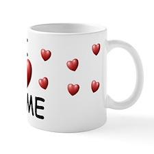 I Love Jame - Mug
