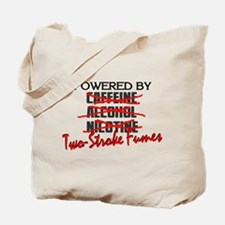 Powered By Two-Stroke Fumes Tote Bag