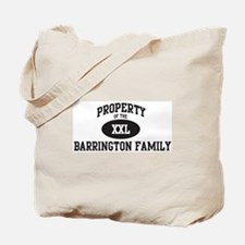 Property of Barrington Family Tote Bag