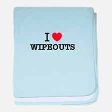 I Love WIPEOUTS baby blanket