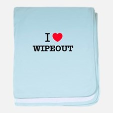 I Love WIPEOUT baby blanket