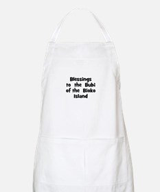 Blessings  to  the  Bubi of t BBQ Apron