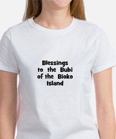 Blessings to the Bubi of t Women's T-Shirt