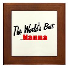 """""""The World's Best Nanna"""" Framed Tile"""