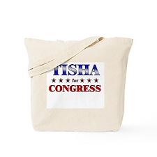 TISHA for congress Tote Bag
