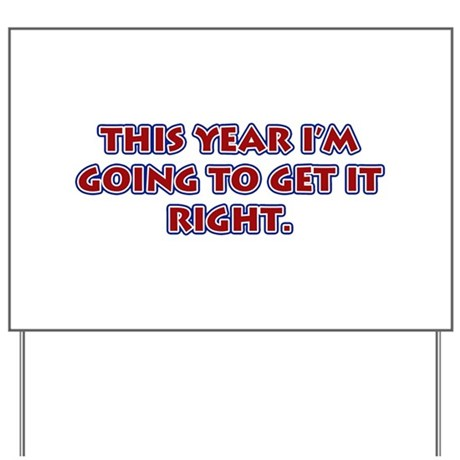 New Year's Resolution Yard Sign