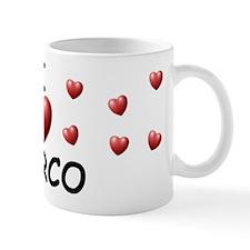 I Love Marco - Small Mugs