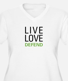 Live Love Defend T-Shirt