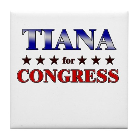 TIANA for congress Tile Coaster