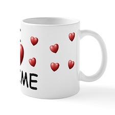 I Love Jaime - Coffee Mug