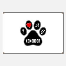 I love my Komondor Dog Banner
