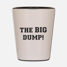 THE BIG DUMP:- Shot Glass