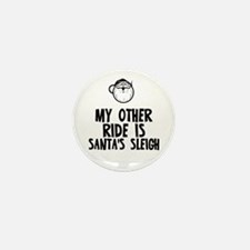 My Other Ride Is Santa's Slei Mini Button (10 pack
