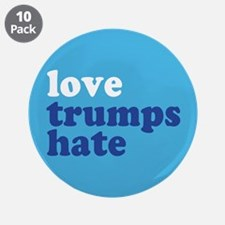 """Love Trumps Hate 3.5"""" Button (10 pack)"""
