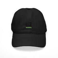 Live Love Dodgeball Baseball Hat