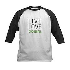 Live Love Dodgeball Tee