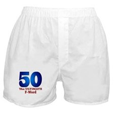 50: The ULTIMATE F-Word Boxer Shorts