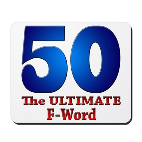50: The ULTIMATE F-Word Mousepad